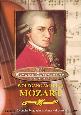 The Famous Composers SeriesWolfgang Amadeus Mozart