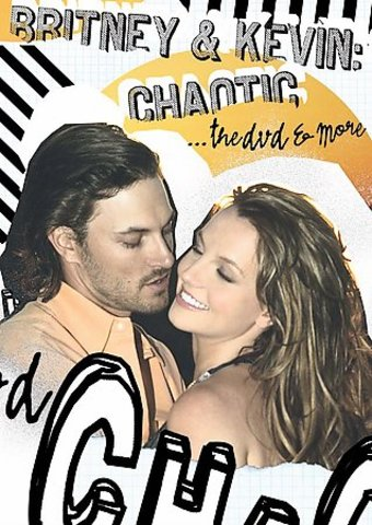 Britney & Kevin: Chaotic ... the DVD & More