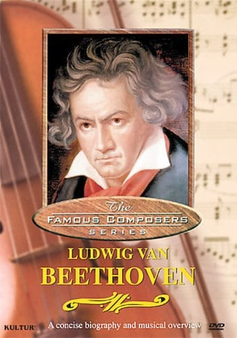 The Famous Composers SeriesLudwig Van Beethoven