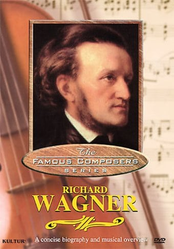 The Famous Composers SeriesRichard Wagner