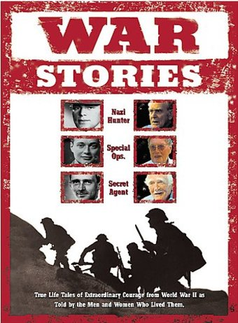 War Stories: True Life Tales of Extraordinary