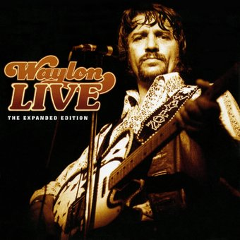 Waylon Live [The Expanded Edition] (2-CD)