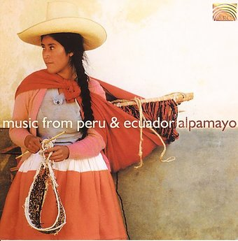Music from Peru & Ecuador [2005]