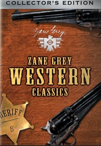 Zane Grey Western Classics, Volume 1 (West of the