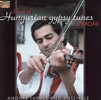 Best of Hungarian Gypsy Tunes: Czaedas