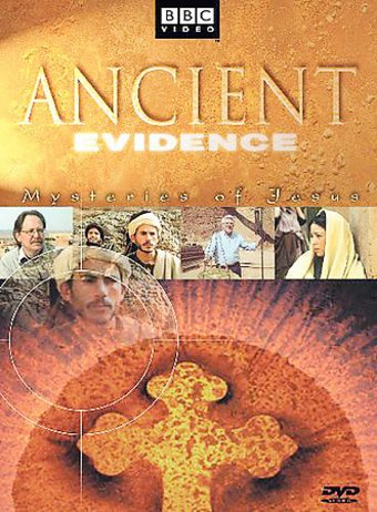 BBC - Ancient Evidence: Mysteries of Jesus