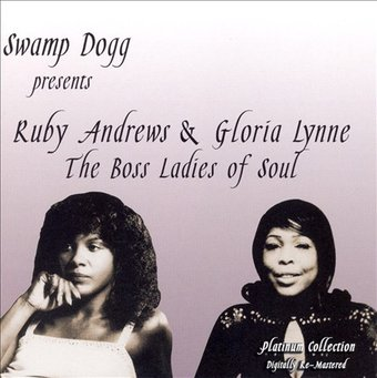 Swamp Dogg Presents: The Boss Ladies of Soul