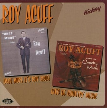 Once More It's Roy Acuff / King of Country Music