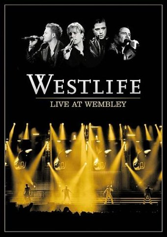 Westlife: Live at Wembley