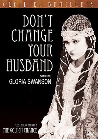 Don't Change Your Husband / The Golden Chance