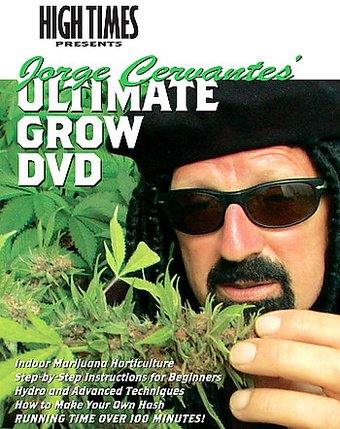 Jorge Cervantes' - Ultimate Grow