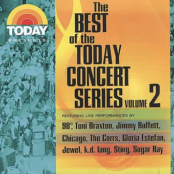 Today Presents: Best of The Today Concert Series,