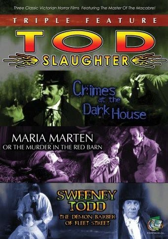 Tod Slaughter Triple Feature: Crimes in the Dark