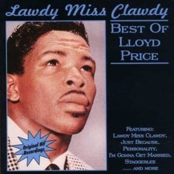 Lloyd Price Lawdy Miss Clawdy Cd 2001 Aim Records