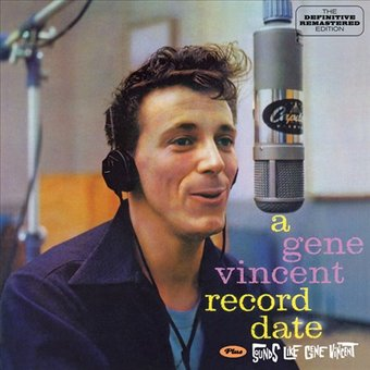 A Gene Vincent Record Date / Sounds Like Gene