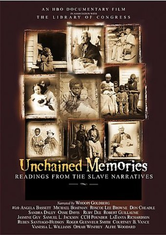 Unchained Memories - Readings from the Slave