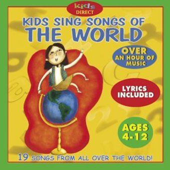 Kids Sing Songs Of The World