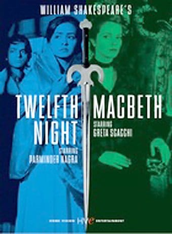 Twelfth Night / Macbeth