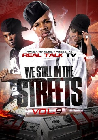 Real Talk TV Volume 9: We Still In The Streets