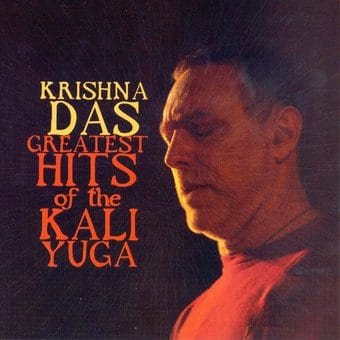 Greatest Hits of the Kali Yuga
