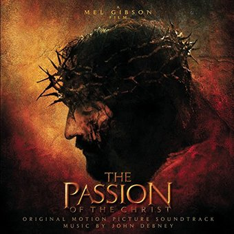 The Passion of the Christ [Original Motion