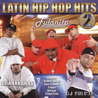 Latin Hip Hop Hits, Volume 2