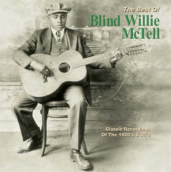 The Best of Blind Willie McTell
