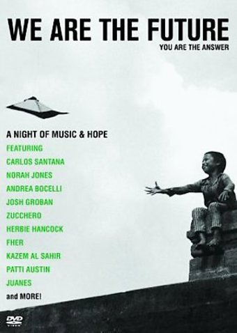 We are the Future: A Night of Music & Hope