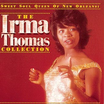 Sweet Soul Queen of New Orleans: The Irma Thomas