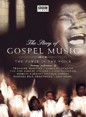 The Story of Gospel Music: The Power in the Voice