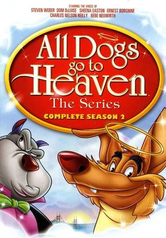 All Dogs Go to Heaven: The Series - Complete