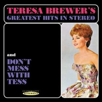 Greatest Hits in Stereo / Don't Mess with Tess