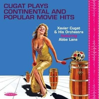 Cugat Plays Continental and Popular Movie Hits