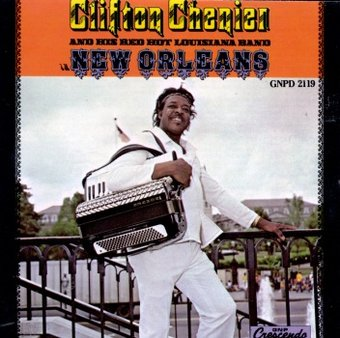 Clifton Chenier and his Red Hot Louisiana Band in