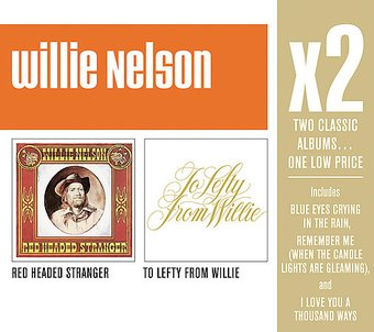 Red Headed Stranger / To Lefty From Willie (2-CD