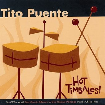 Hot Timbales!: Out of This World / Mambo of the