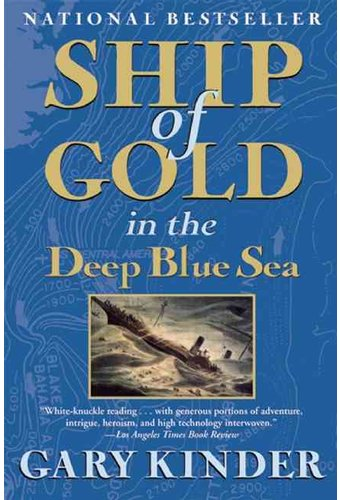 Ship of Gold in the Deep Blue Sea Book (2009) by Gary ...