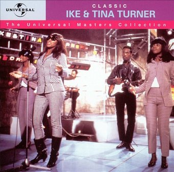 Universal Masters Collection: Classic Ike & Tina
