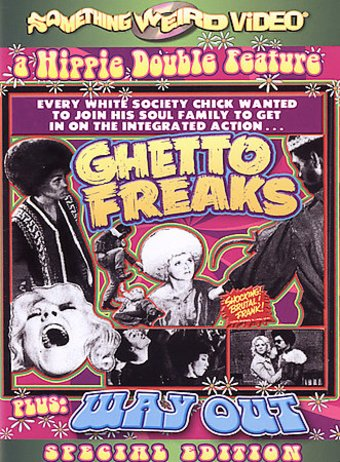Hippie Double Feature: Ghetto Freaks (1970) / Way