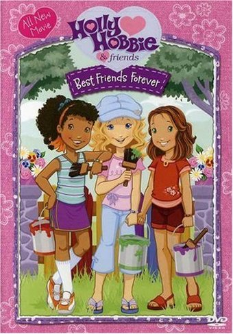 Holly Hobbie & Friends - Best Friends Forever