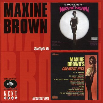 Spotlight on Maxine Brown / Greatest Hits