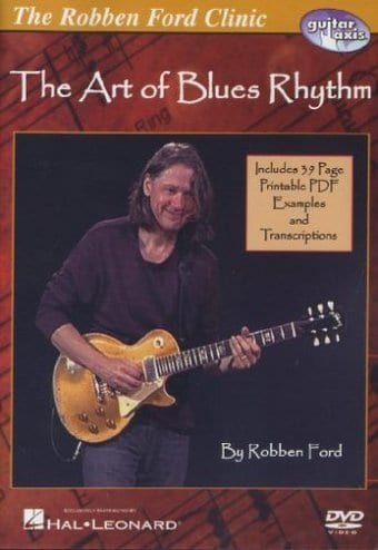 Robben Ford - The Art of Blues Rhythm DVD