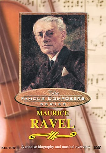 The Famous Composers SeriesMaurice Ravel
