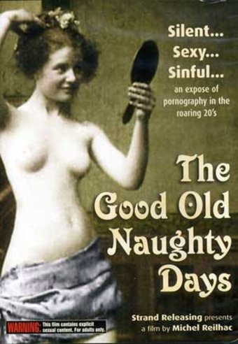 The Good Old Naughty Days: 12 Pornographic French