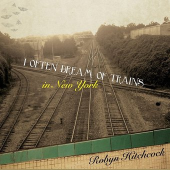 I Often Dream of Trains in New York (CD + DVD)