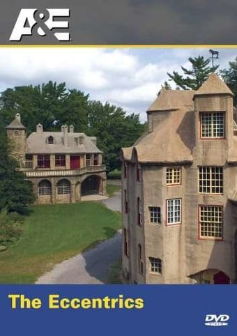 A&E: America's Castles - The Eccentrics