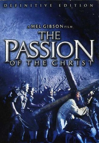 The Passion of the Christ (Definitive Edition)
