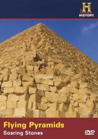 History Channel: Flying Pyramids - Soaring Stones