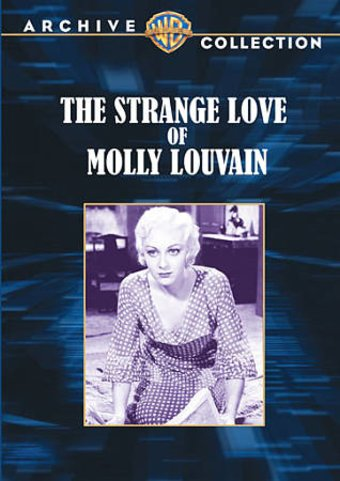 The Strange Love of Molly Louvain