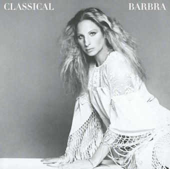 Classical Barbra [Expanded Edition]